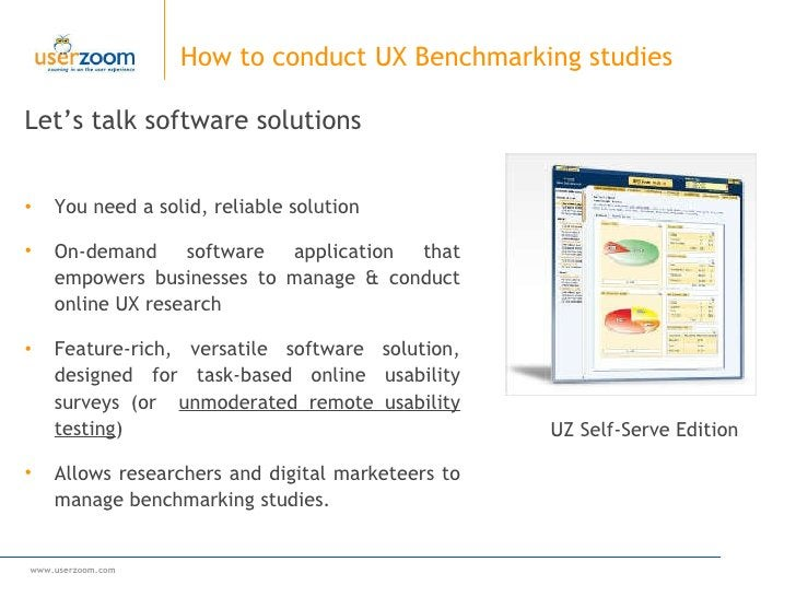 How to conduct UX Benchmarking studies <ul><li>Let's talk software solutions </li></ul><ul><li>You need a solid, reliable ...