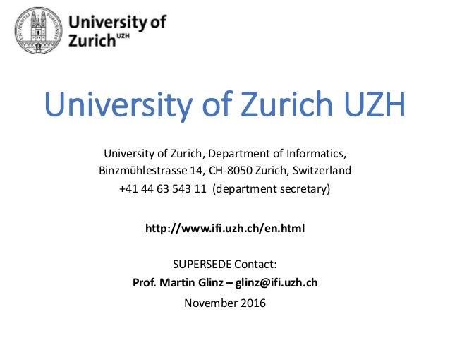 UniversityofZurichUZH UniversityofZurich,DepartmentofInformatics, Binzmühlestrasse14,CH-8050Zurich,Switzerlan...