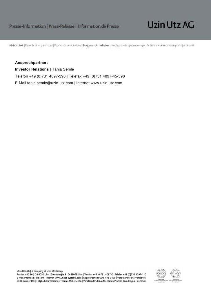 Ansprechpartner:Investor Relations   Tanja SemleTelefon +49 (0)731 4097-390   Telefax +49 (0)731 4097-45-390E-Mail tanja.s...