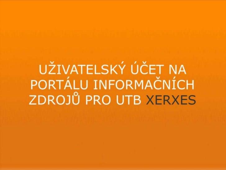 Uživatelský účet XERXES
