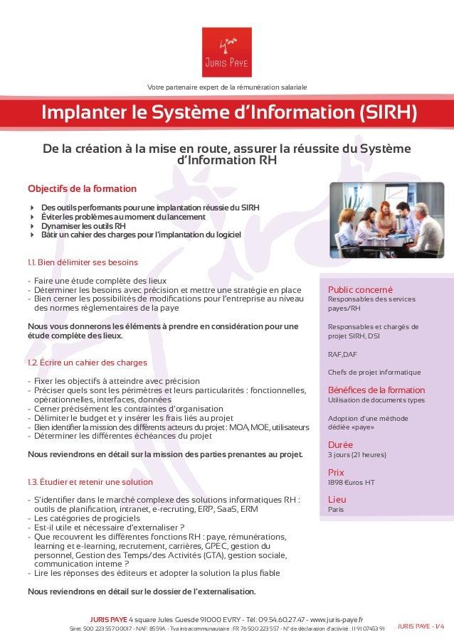 Votre partenaire expert de la rémunération salariale  Implanter le Système d'Information (SIRH)  De la création à la mise ...