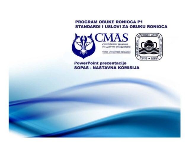PROGRAM OBUKE RONIOCA P1*Standardi i uslovi za obuku ronilaca - UZOR