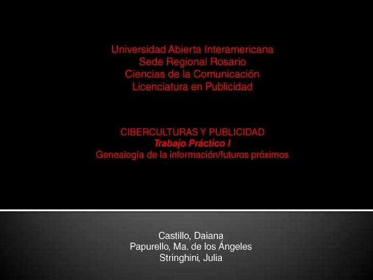 Universidad Abierta Interamericana<br />Sede Regional Rosario<br />Ciencias de la Comunicación<br />Licenciatura en Public...