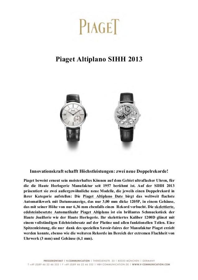 Piaget Altiplano SIHH 2013       Innovationskraft schafft Höchstleistungen: zwei neue Doppelrekorde!Pi...