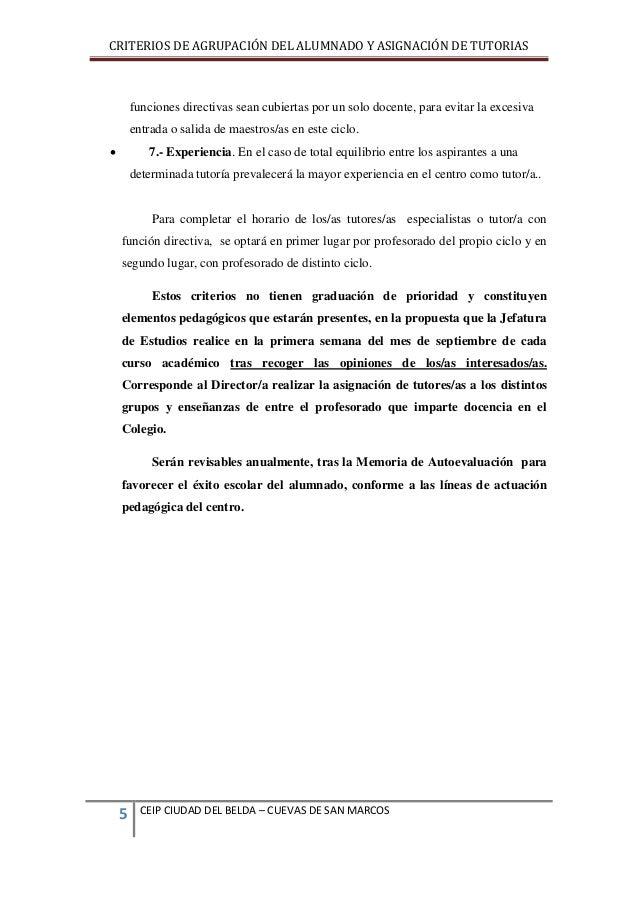 CRITERIOS DE AGRUPACIÓN DEL ALUMNADO Y ASIGNACIÓN DE TUTORIAS  funciones directivas sean cubiertas por un solo docente, pa...