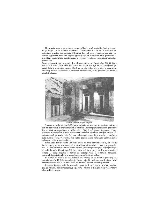 Nedaleko od glavne, velike paiate otkrivene su još dve građevine koje su spadale u dvorski kompleks i koje su dobile naziv...