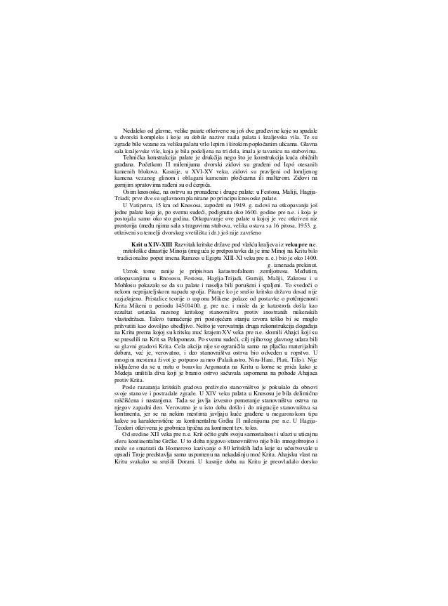 """stanovništvo. Međutim, i u istorijsko doba, prema Herodotovom svedočanstvu, na Kritu su živeli Eteokrićani (""""iskonski Krić..."""