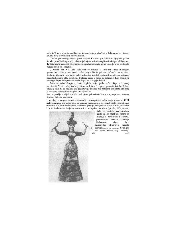 tragove prefinjene stilizacije. Oko 1600-1400. g. pre n.e. na Kritu se upadljivo razvija umetničko rezbarstvo u kamenu ο č...