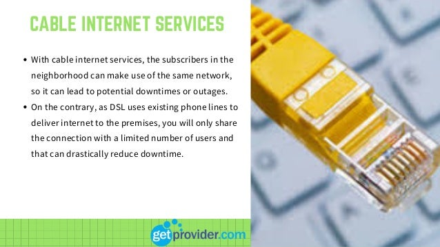 Cable Services In My Area >> Dsl Internet Service In My Area Broadband Providers