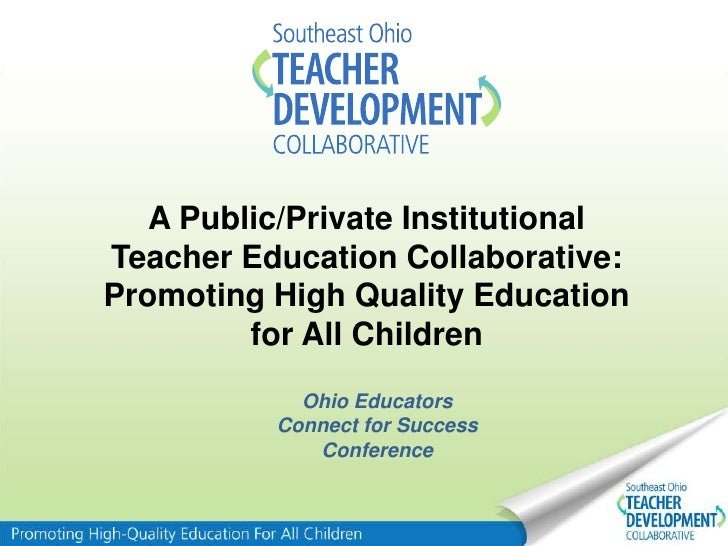 Collaborative Teaching Development ~ A public private teacher development collaborative
