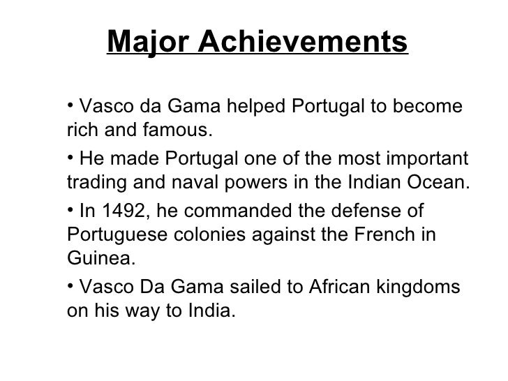 278f963ca47ab ... 5. Major Achievements  ul  li Vasco da Gama ...
