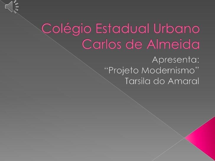   Tarsila do Amaral foi a pintora mais    representativa da primeira fase do    movimento Modernista.   Acompanhou o pr...