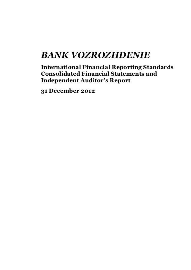 BANK VOZROZHDENIEInternational Financial Reporting StandardsConsolidated Financial Statements andIndependent Auditors Repo...