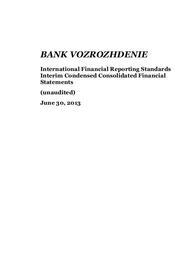 BANK VOZROZHDENIE International Financial Reporting Standards Interim Condensed Consolidated Financial Statements (unaudit...