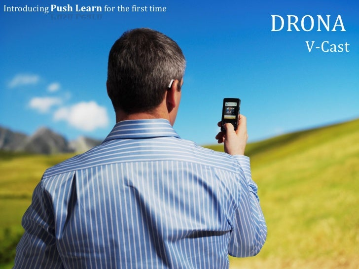 Introducing Push Learn for the first time                                              DRONA                              ...