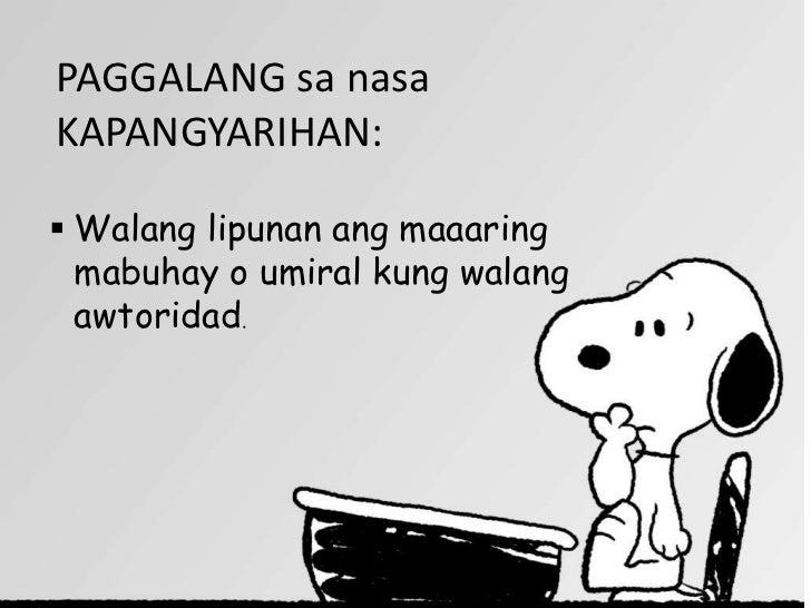 PAGGALANG sa nasaKAPANGYARIHAN: Walang lipunan ang maaaring  mabuhay o umiral kung walang  awtoridad.
