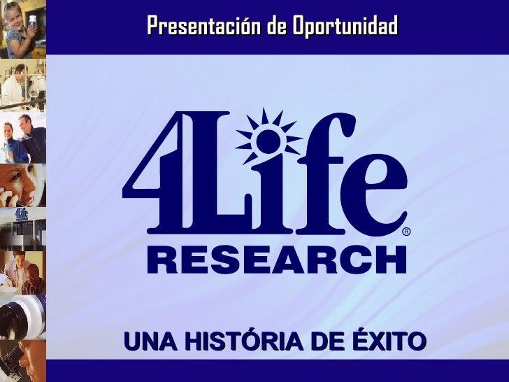 UNA HISTÓRIA DE ÉXITO Presentación de Oportunidad
