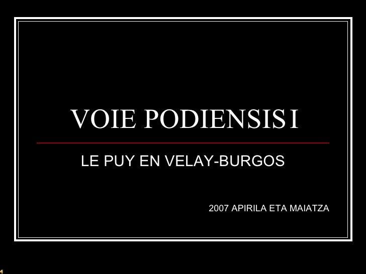 VOIE PODIENSIS I LE PUY EN VELAY-BURGOS 2007 APIRILA ETA MAIATZA