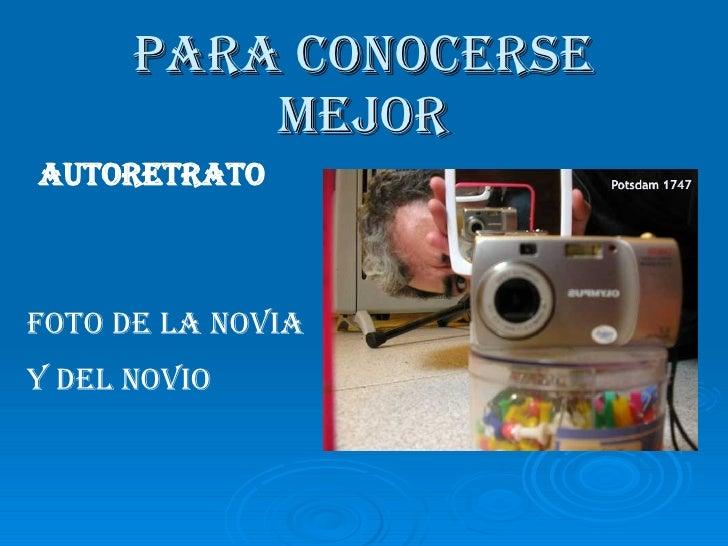 PARA CONOCERSE MEJOR AUTORETRATO FOTO DE LA NOVIA Y DEL NOVIO
