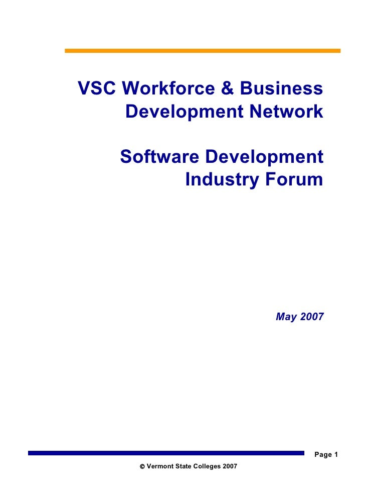 VSC Workforce & Business Development Network Software Development Industry Forum May 2007    Vermont State Colleges 2007