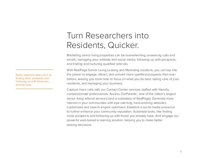 4 Turn Researchers into Residents, Quicker. Marketing senior living properties can be overwhelming; answering calls and em...