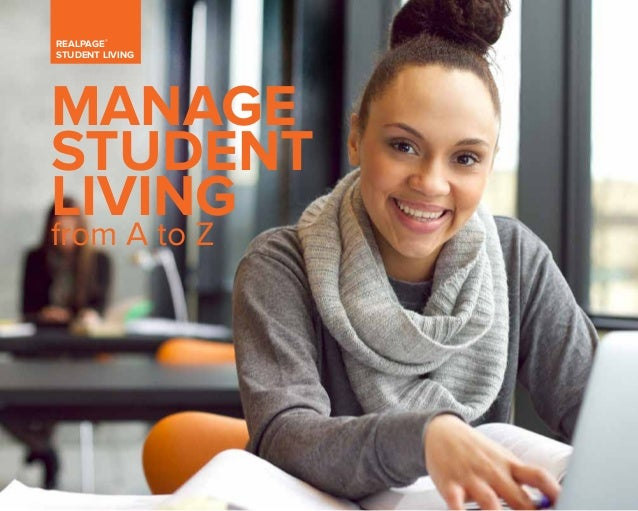 REALPAGE® SENIOR LIVING 1 REALPAGE® STUDENT LIVING MANAGE STUDENT LIVING from A to Z