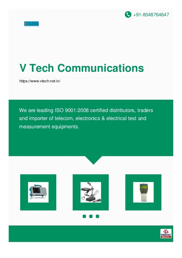 +91-8048764647 V Tech Communications https://www.vtech.net.in/ We are leading ISO 9001:2008 certified distributors, trader...