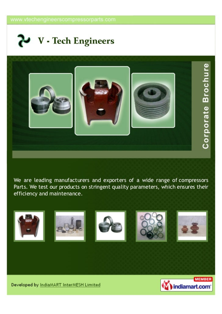 We are leading manufacturers and exporters of a wide range of compressorsParts. We test our products on stringent quality ...