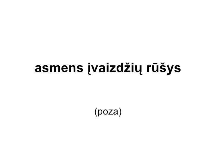 asmens įvaizdžių rūšys (poza)