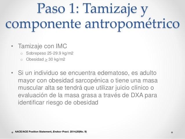 Paso 3: Grado de las complicaciones presentes • Si existen complicaciones relacionadas con la obesidad, se debe de evaluar...