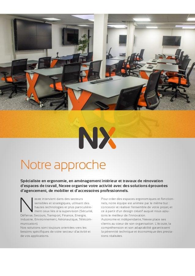 2  Notre approche  Nexee intervient dans des secteurs  sensibles et stratégiques, utilisant des  hautes technologies et pl...