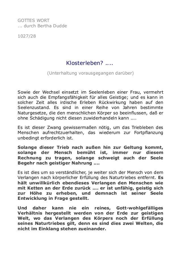 GOTTES WORT ... durch Bertha Dudde 1027/28 Klosterleben? .... (Unterhaltung vorausgegangen darüber) Sowie der Wechsel eins...