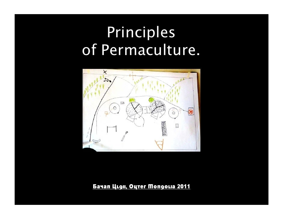Principlesof Permaculture. Bayan Ulgii, Outer Mongolia 2011