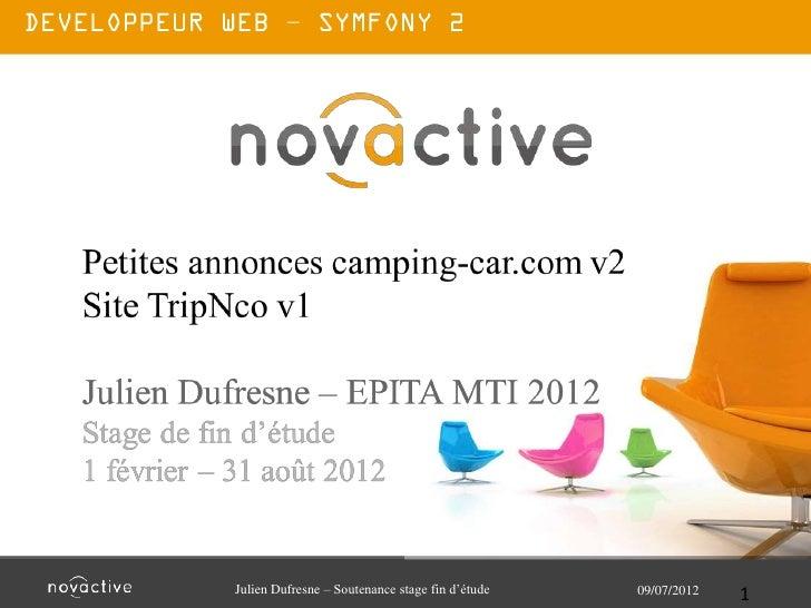 –Julien Dufresne – Soutenance stage fin d'étude   09/07/2012   1