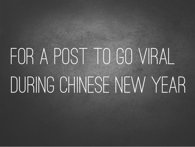 Because it made the information dj in the person who celebrates chinese new year go...