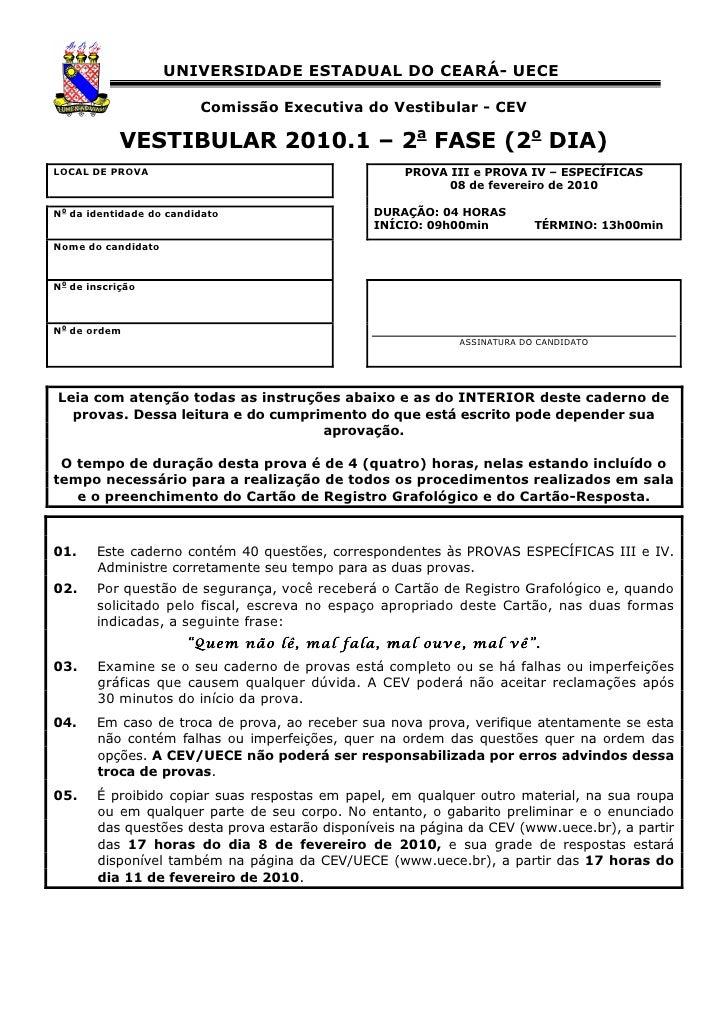 UNIVERSIDADE ESTADUAL DO CEARÁ- UECE                           Comissão Executiva do Vestibular - CEV              VESTIBU...