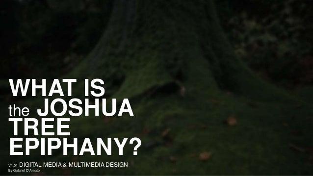 The Joshua Tree Epiphany