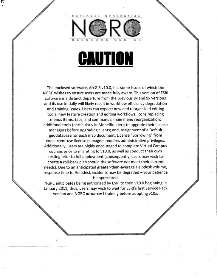ESRI ArcGIS 10 letter of caution by NGRC