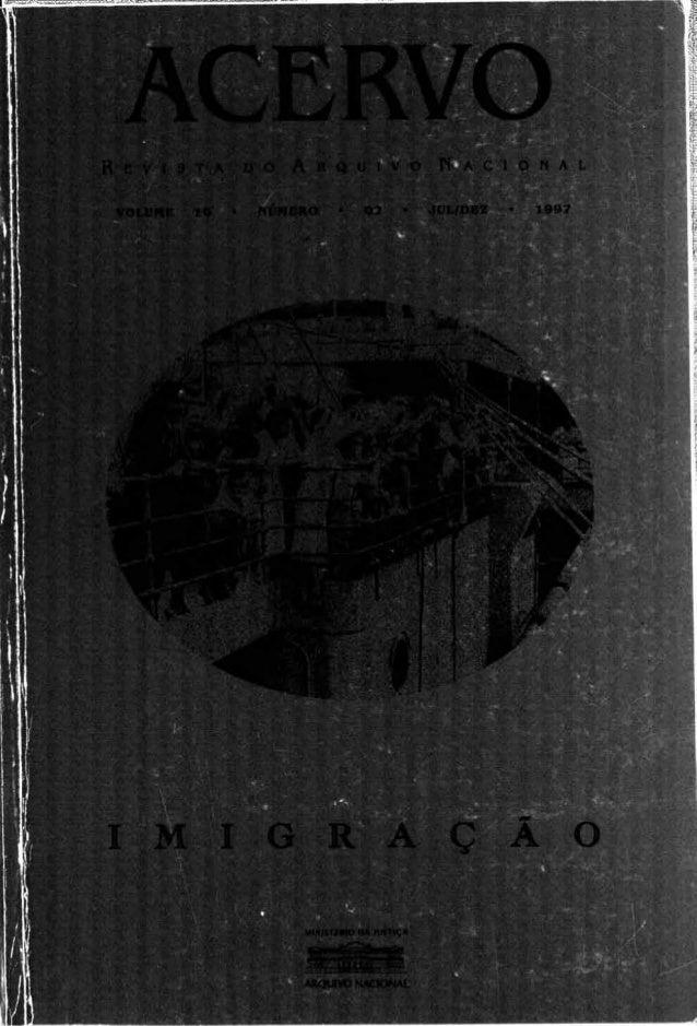 O 1998 by Arquivo Nacional Rua Azeredo Coutinho, 77 CEP 20230-170 - Rio de Janeiro - RJ - Brasil Presidente da R e p ú b l...