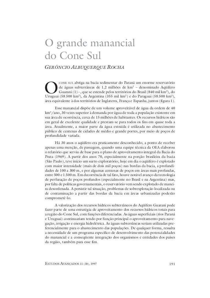 O grande manancialdo Cone SulGERÔNCIO ALBUQUERQUE ROCHAO         CONE SUL  abriga na bacia sedimentar do Paraná um enorme ...