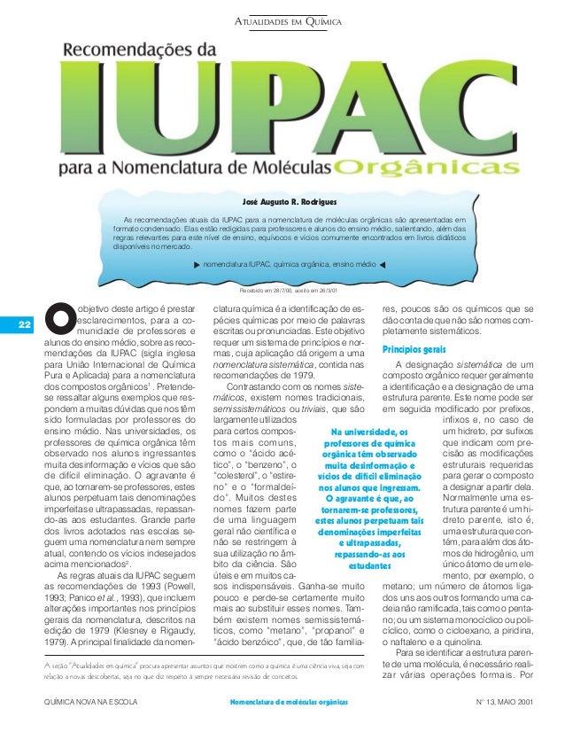 22 QUÍMICA NOVA NA ESCOLA N° 13, MAIO 2001Nomenclatura de moléculas orgânicas O objetivo deste artigo é prestar esclarecim...