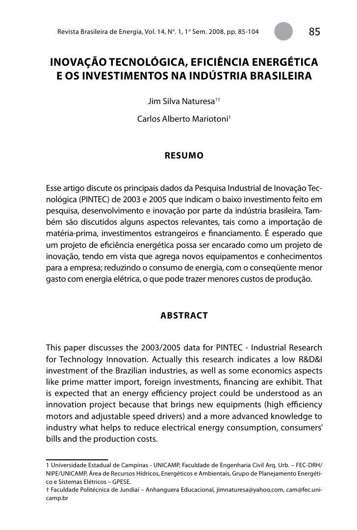 Revista Brasileira de Energia, Vol. 14, No. 1, 1o Sem. 2008, pp. 85-104                  85   iNoVação TECNolÓGiCa, EFiCiÊ...