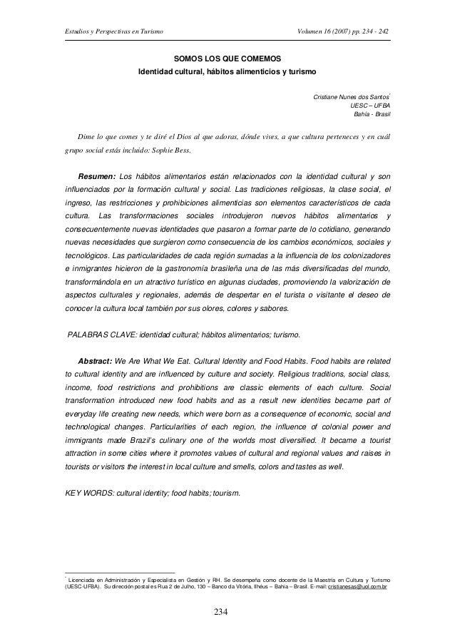 Estudios y Perspectivas en Turismo  Volumen 16 (2007) pp. 234 - 242  SOMOS LOS QUE COMEMOS Identidad cultural, hábitos ali...