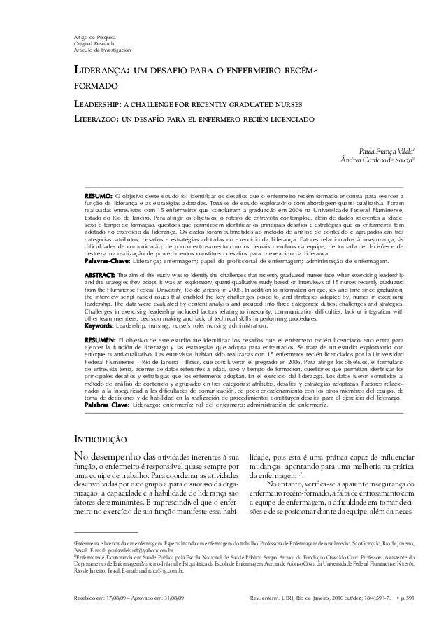Artigo de Pesquisa Original Research Artículo de Investigación  Vilela PF, Souza ÂC  LIDERANÇA: UM DESAFIO PARA O ENFERMEI...