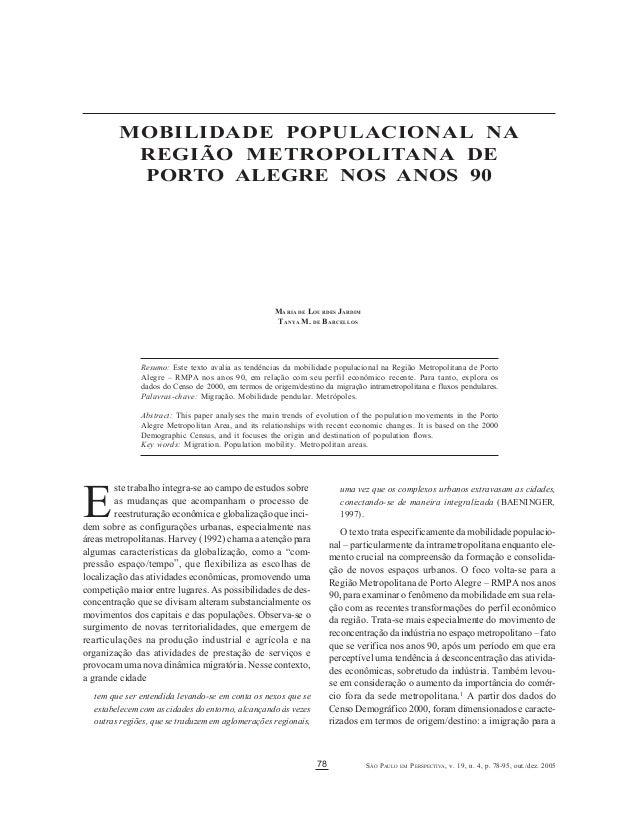SÃO PAULO EM PERSPECTIVA, v. 19, n. 4, p. 78-95, out./dez. 200578 MARIA DE LOURDES JARDIM / TANYA M. DE BARCELOS E Resumo:...