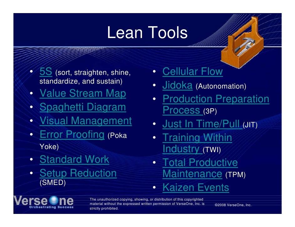 Lean Tools  • 5S (sort, straighten, shine,                           • Cellular Flow     standardize, and sustain)        ...