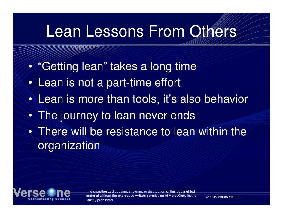 """Lean Lessons From Others  •   """"Getting lean"""" takes a long time •   Lean is not a part-time effort •   Lean is more than to..."""