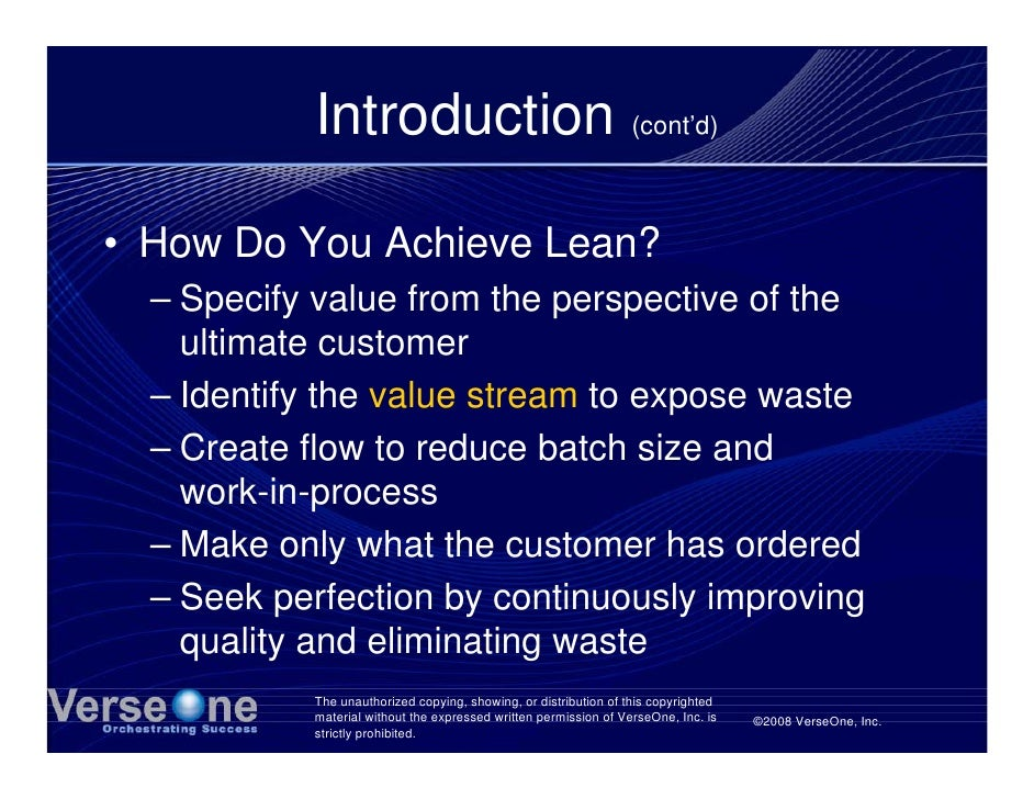 Introduction (cont'd)  • How Do You Achieve Lean?   – Specify value from the perspective of the     ultimate customer   – ...