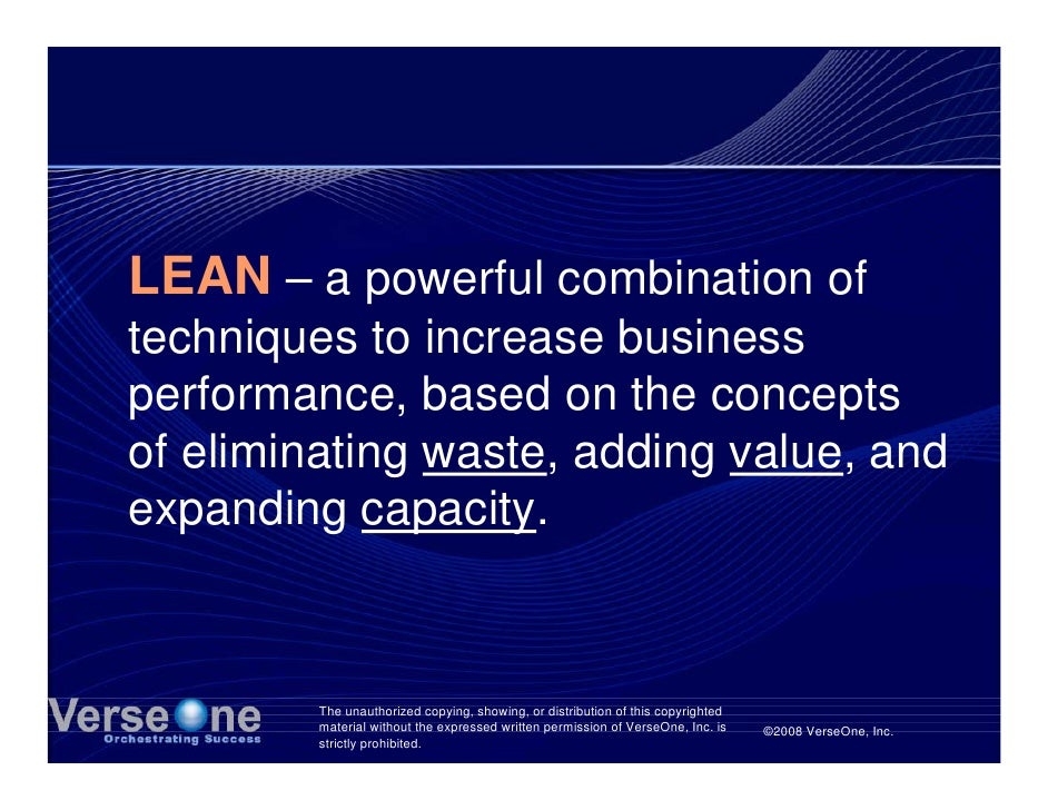 LEAN – a powerful combination of techniques to increase business performance, based on the concepts of eliminating waste, ...