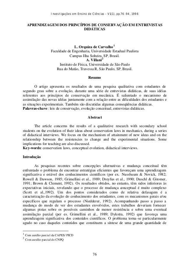 Investigações em Ensino de Ciências – V1(1), pp.76-94, 1996 76 APRENDIZAGEM DOS PRINCÍPIOS DE CONSERVAÇÃO EM ENTREVISTAS D...